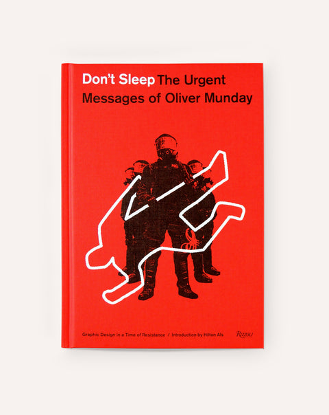 Don't Sleep : The Urgent Messages of Oliver Munday