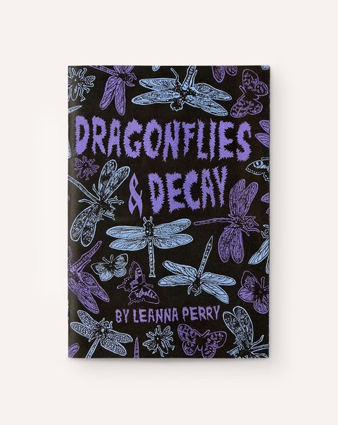 Dragonflies & Decay / Leanna Perry