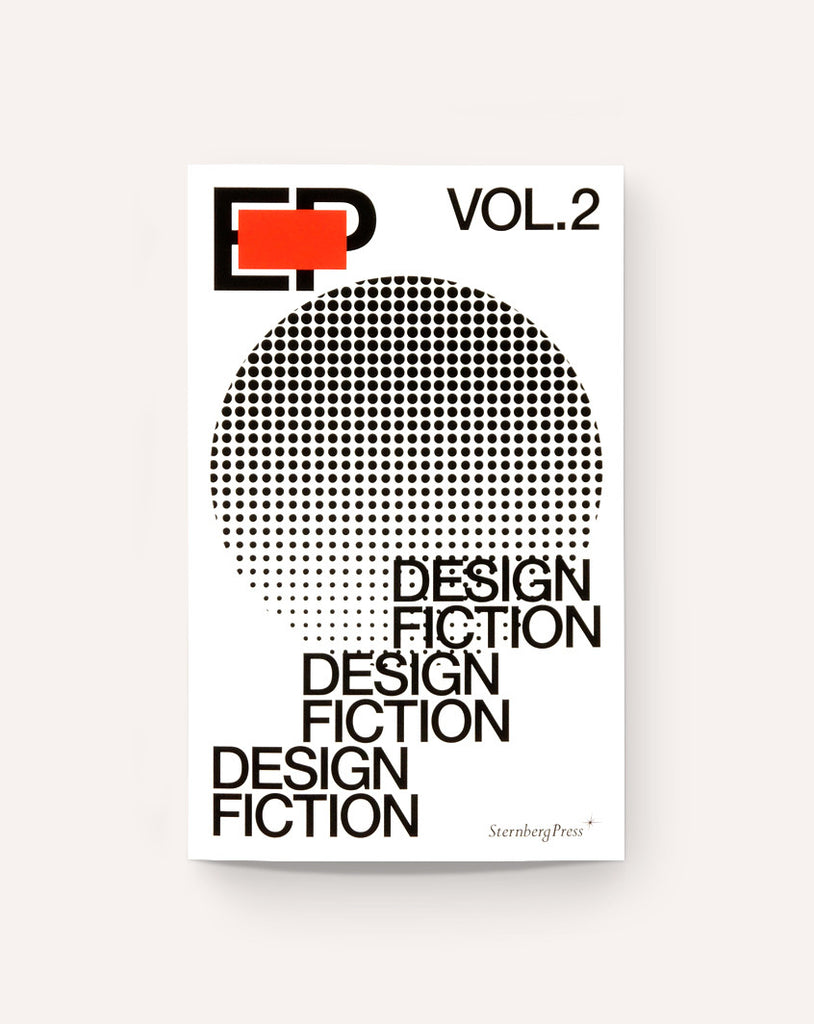 EP Vol. 2 / Design Fiction