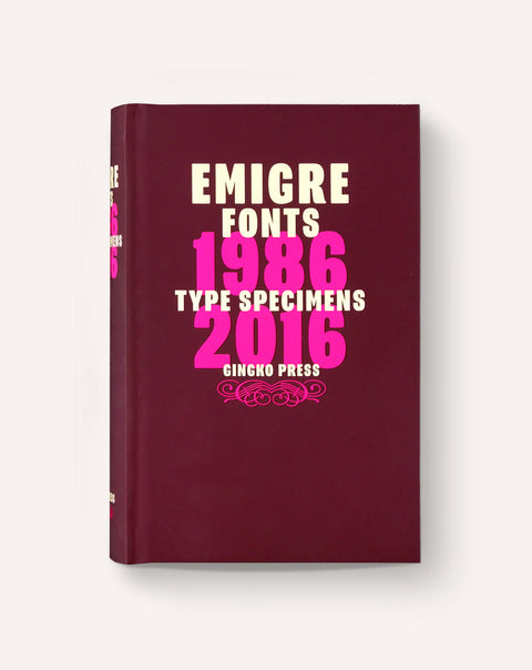 Emigre Fonts: Type Specimens 1986-2016