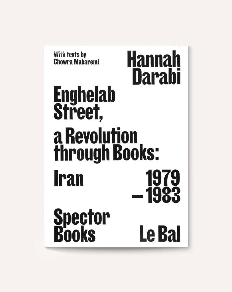 Enghelab Street: Iran 1979–1983 — A Revolution through Books