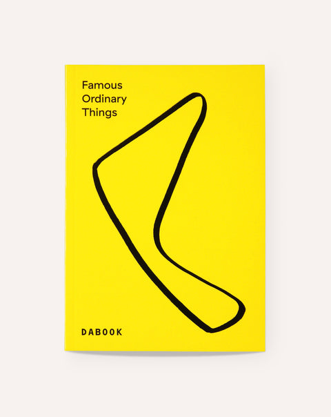 Famous Ordinary Things / Meret Ernst