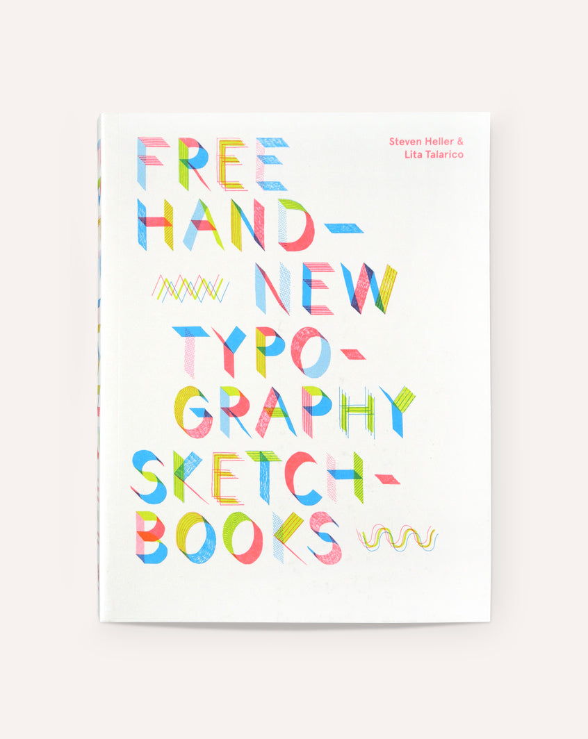 Free Hand: New Typography Sketchbooks