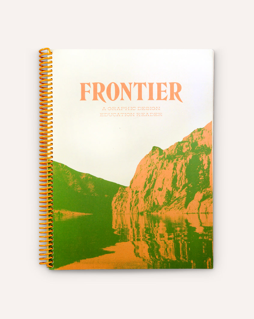 Frontier: A Graphic Design Education Reader