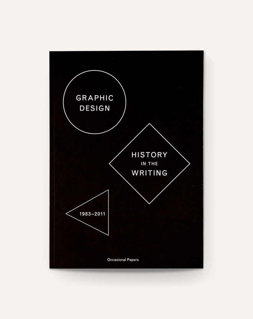 Graphic Design History In The Writing (1983-2011)
