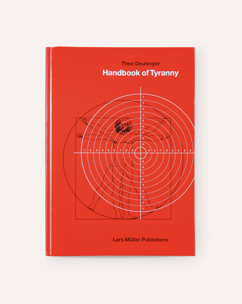 Handbook of Tyranny / Theo Deutinger
