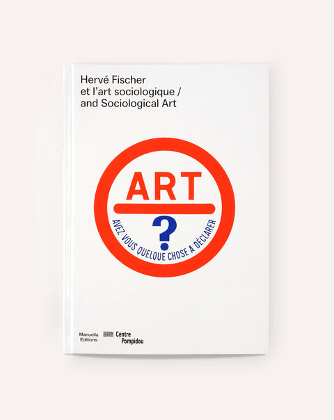 Hervé Fischer And Sociological Art