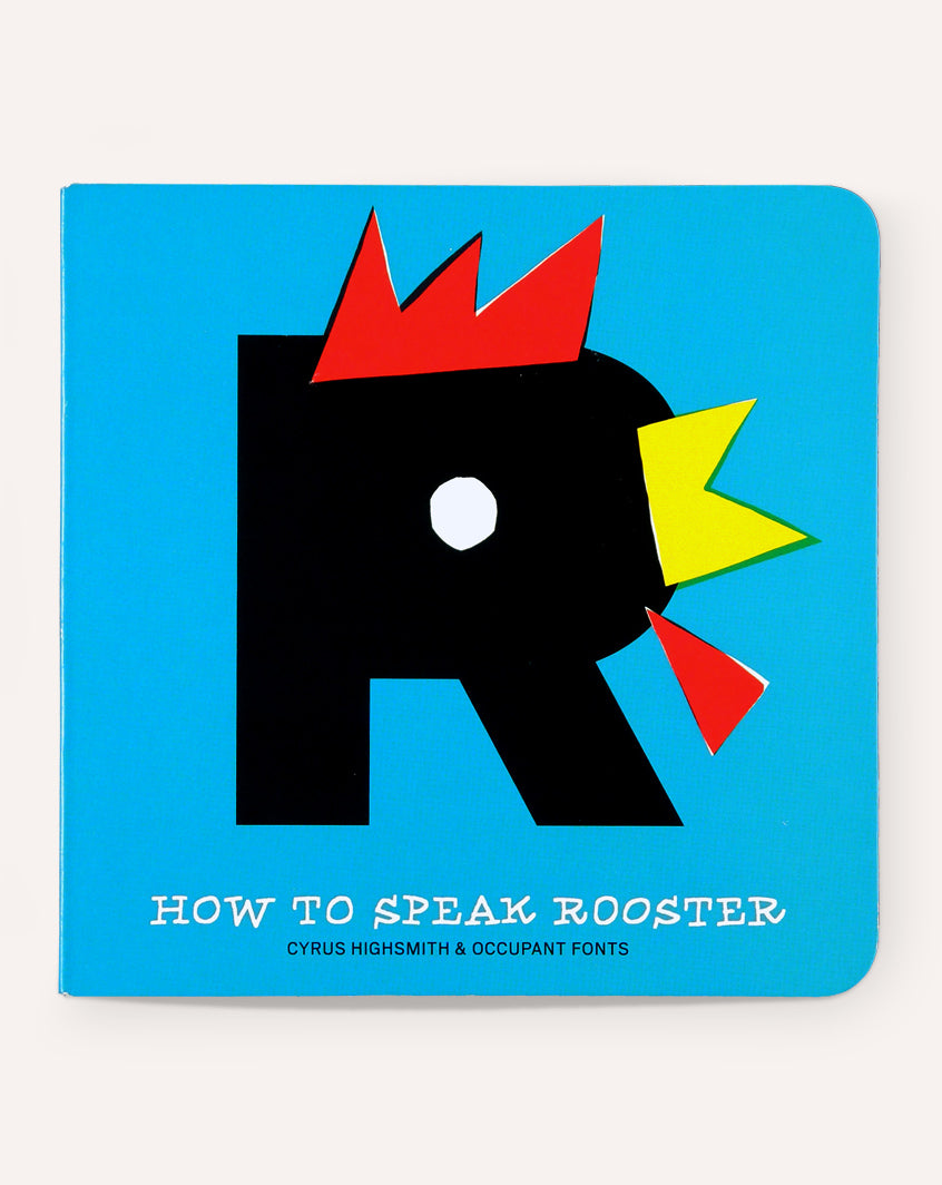 How to Speak Rooster