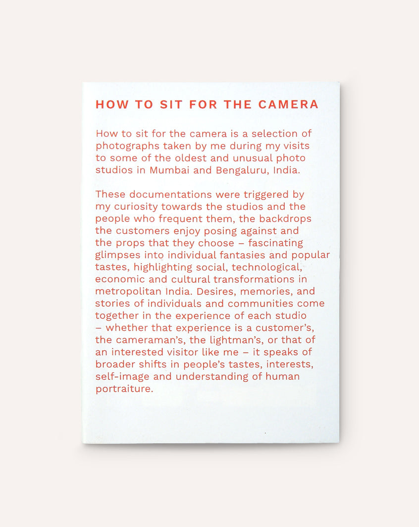 How to Sit For the Camera / Shruti Chamaria