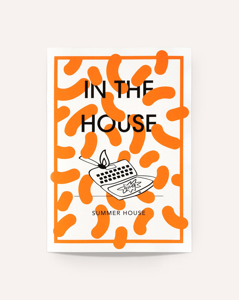 In the House / Summer House
