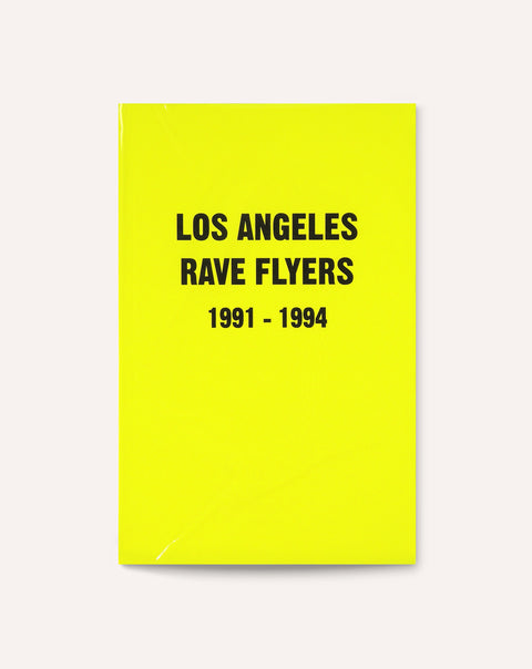 Los Angeles Rave Flyers, 1991-1994