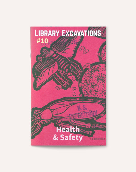 Library Excavations #10: Health & Safety
