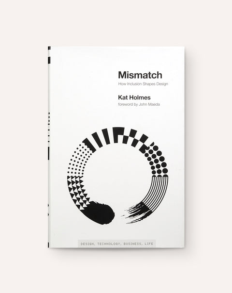 Mismatch: How Inclusion Shapes Design