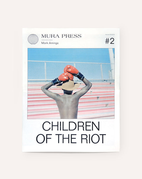 Mura Press #2: Children of the Riot