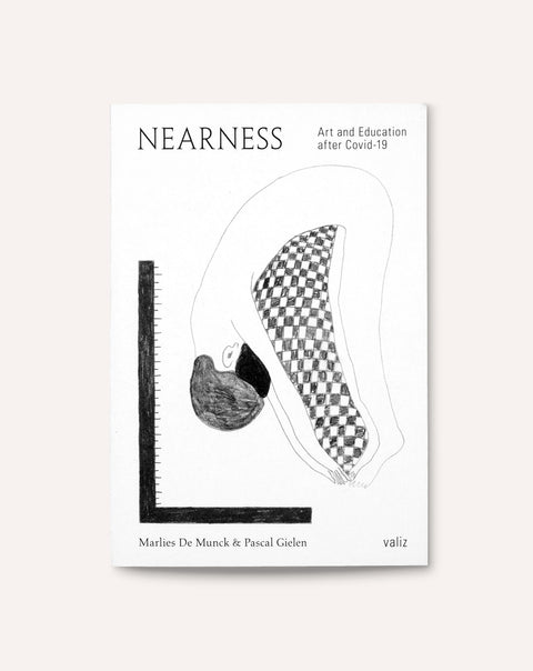 Nearness: Art and Education after Covid-19