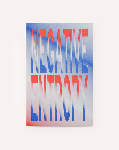 Negative Entropy / Errol F. Richardson