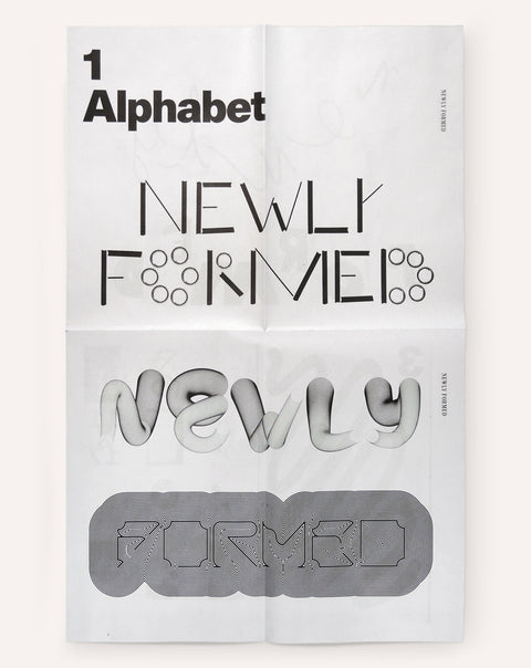 Newly Formed, Alphabet 2016