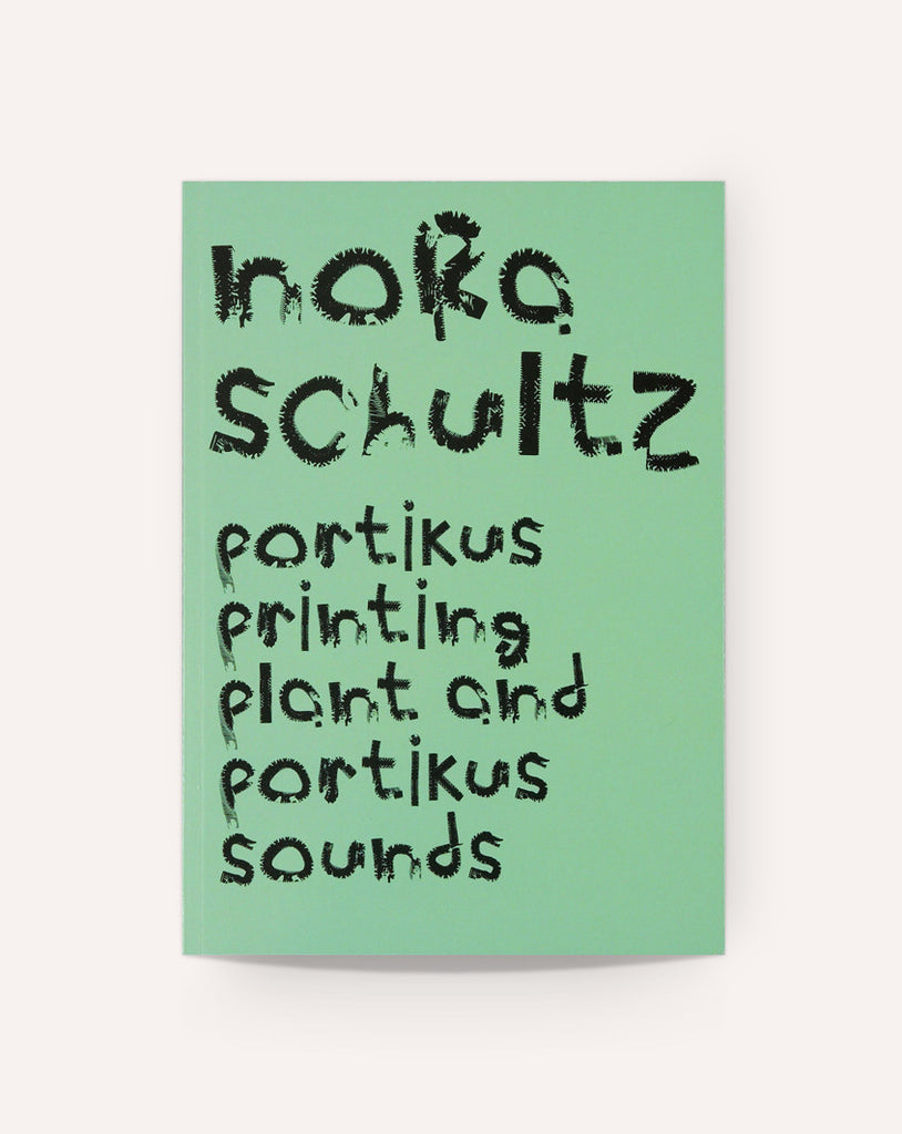 Nora Schultz: Portikus Printing Plant and Portikus Sounds