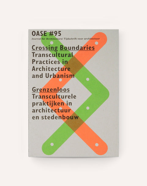 OASE #95: Crossing Boundaries