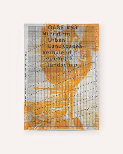OASE #98: Narrating Landscape