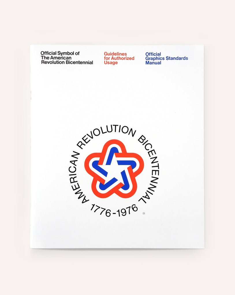 Official Symbol of The American Revolution Bicentennial: Guidelines for Authorized Usage
