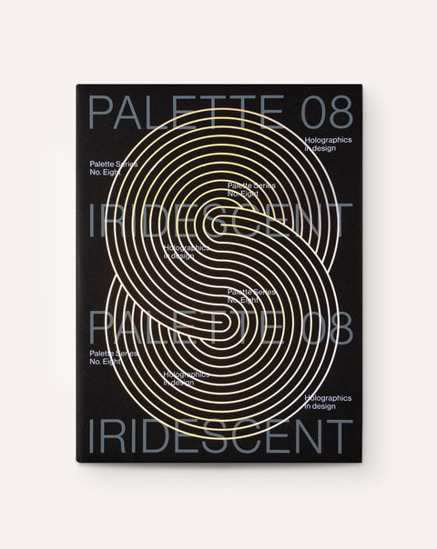 Palette 08 - Iridescent: Holographics in Design