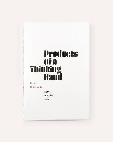 Cyrus Highsmith: Products of a Thinking Hand