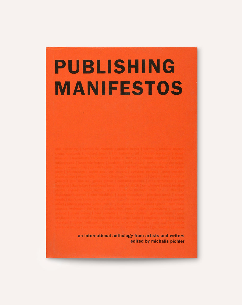 Publishing Manifestos: An International Anthology from Artists and Writers