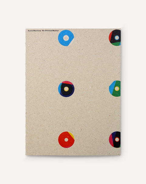 Karel Martens: Re-Printed Matter