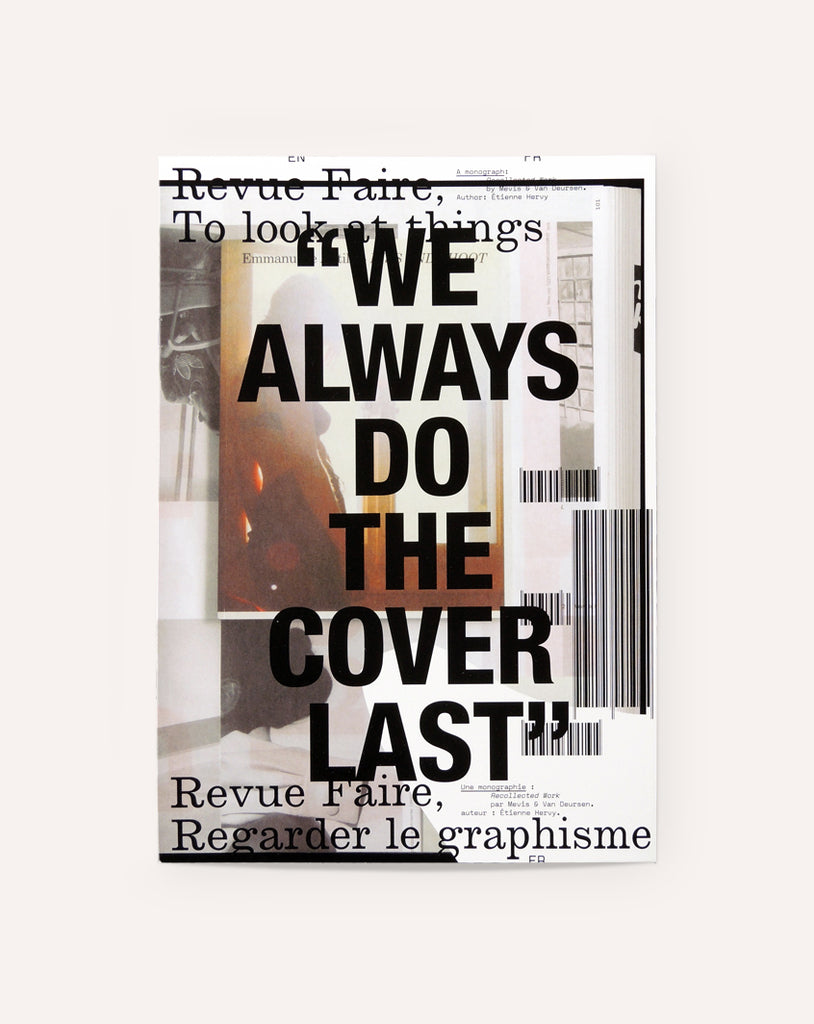 Revue Faire No. 3 (A monograph: Recollected Work by Mevis & Van Deursen)