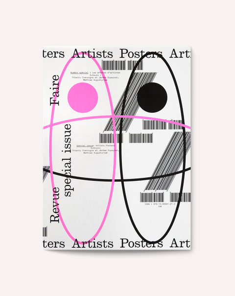 Revue Faire no. 22 (Special Issue: Artists Posters)