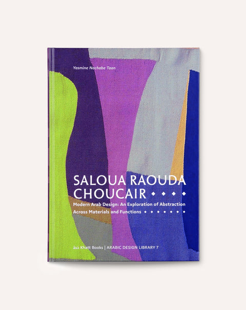 Saloua Raouda Choucair: Modern Arab Design