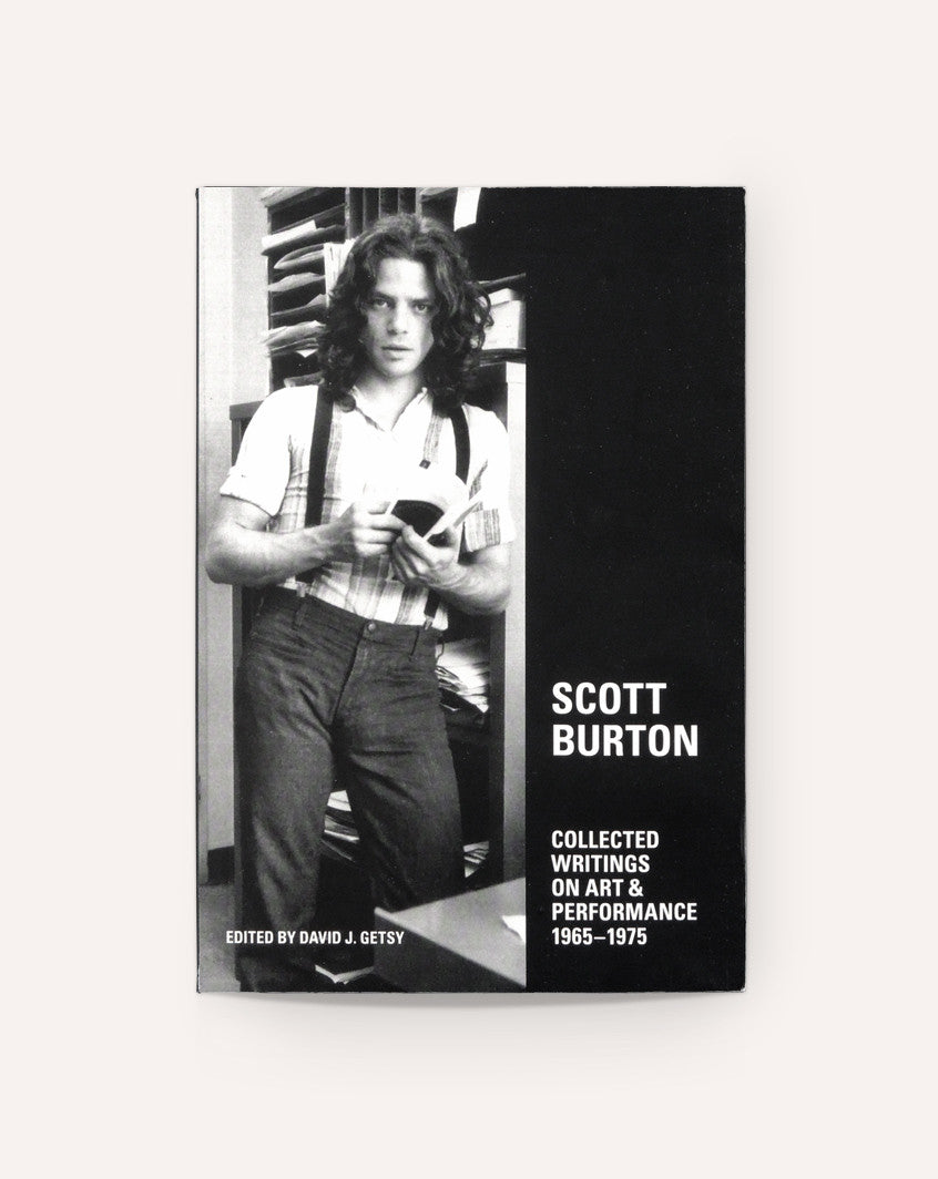 Scott Burton: Collected Writings on Art and Performance