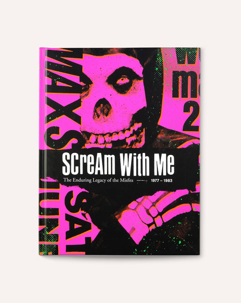 Scream with Me: The Enduring Legacy of the Misfits, 1977-1983