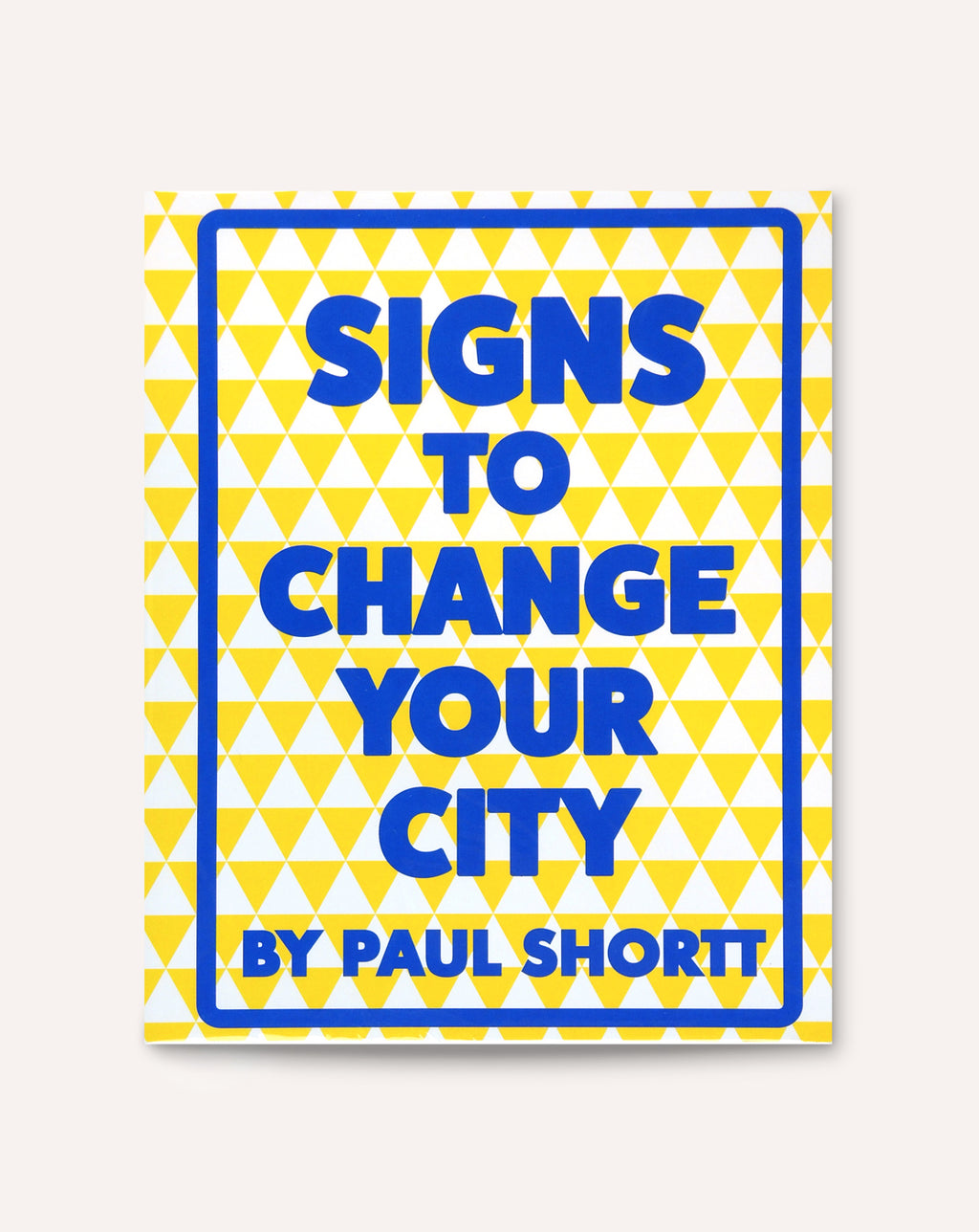 Signs to Change Your City