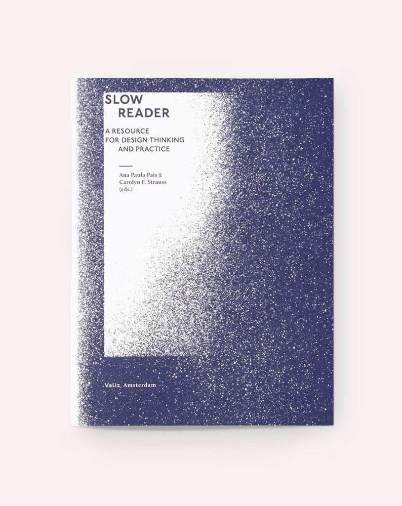 Slow Reader: A Resource for Design Thinking and Practice