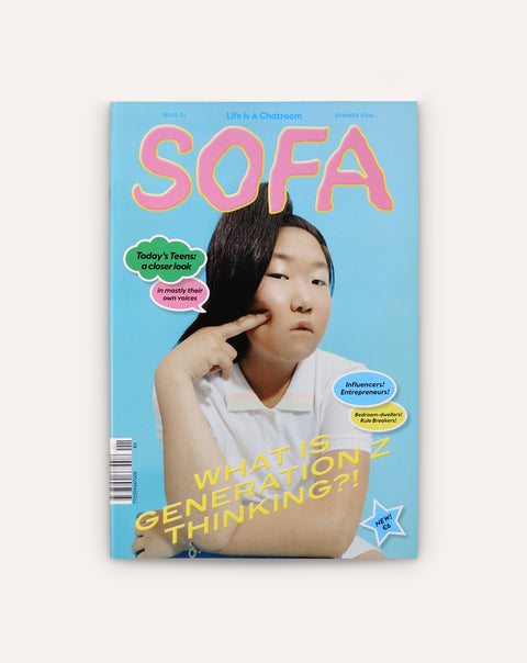 Sofa Issue 01: What Is Generation Z Thinking?