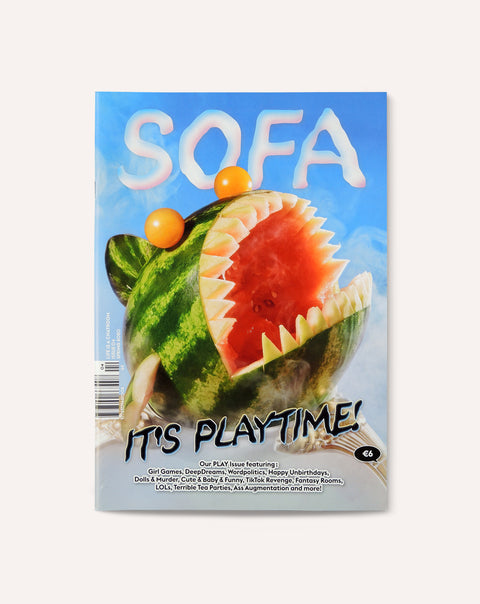 Sofa Issue 04: It's Playtime