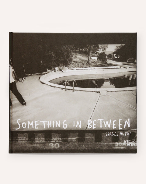 Something In Between / Sergej Vutuc