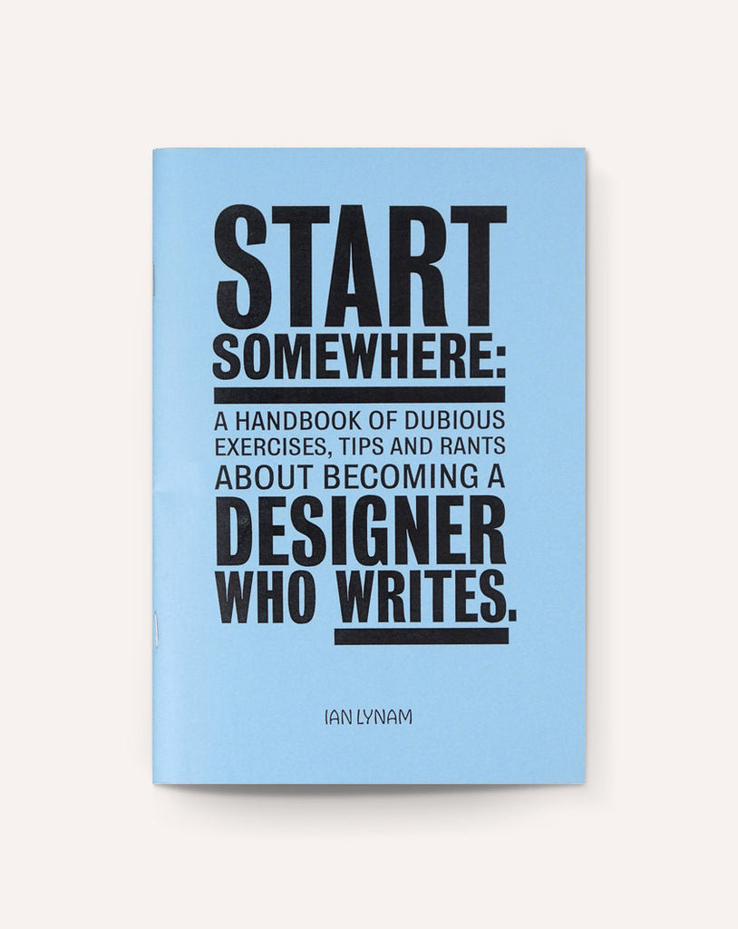 Start Somewhere / Ian Lynam