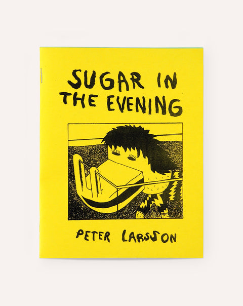 Sugar in the Evening / Peter Larsson