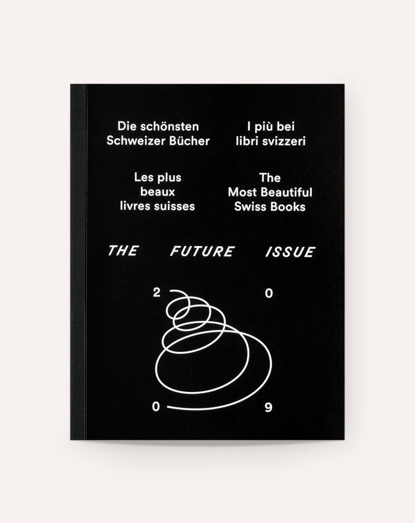 The Most Beautiful Swiss Books 2009 - The Future Issue