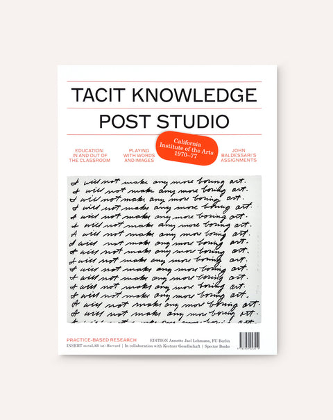 Tacit Knowledge: Post Studio/Feminism — CalArts, 1970-1977