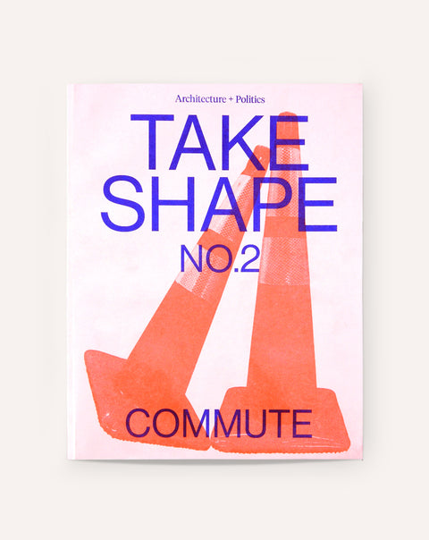 Take Shape, No. 2 — Commute