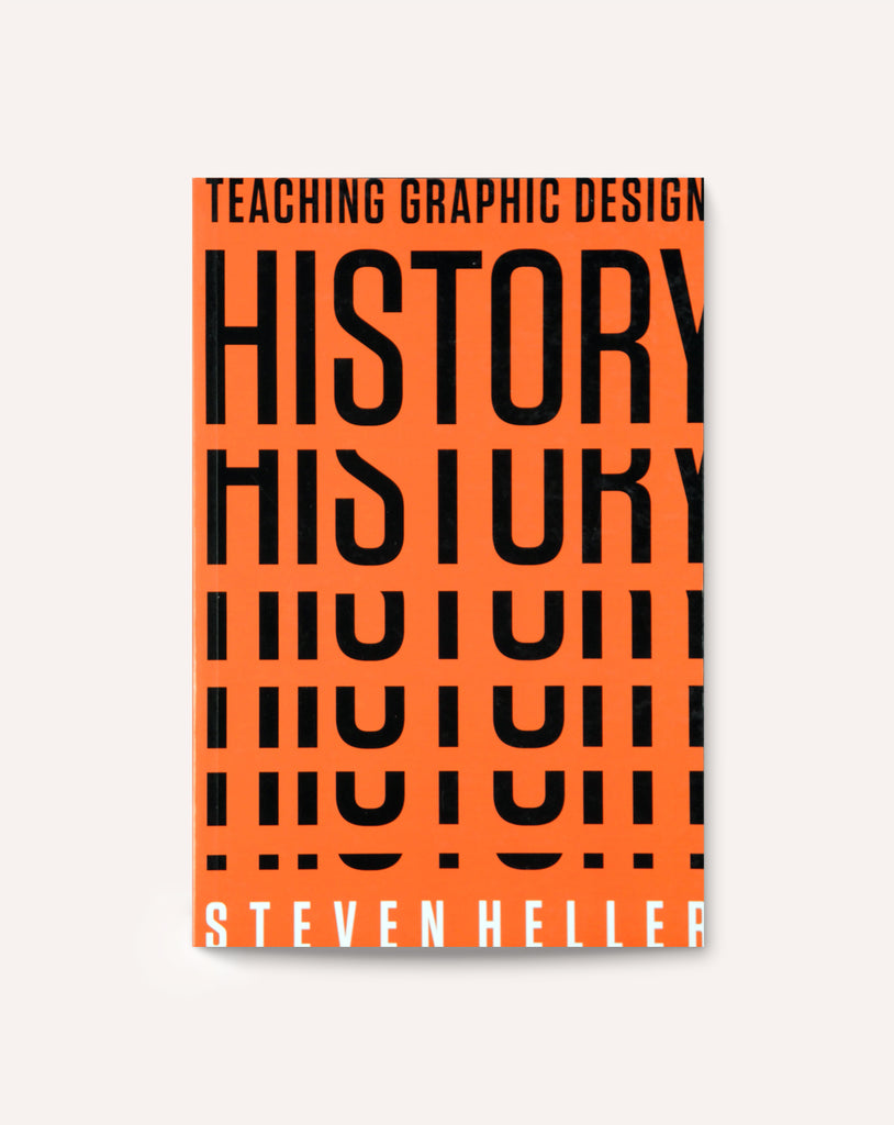 Teaching Graphic Design History