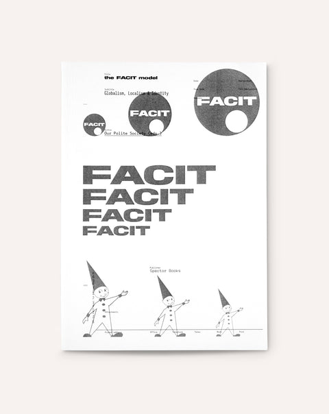 The FACIT Model: Globalism, Localism, Identity