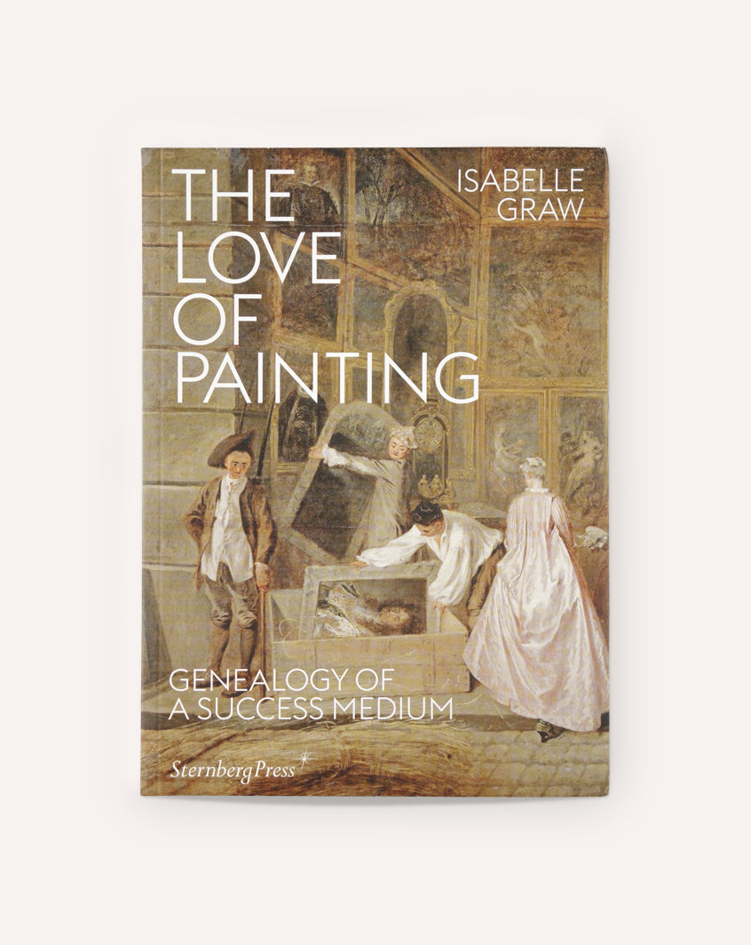 The Love of Painting: Geneaology of a Success Medium