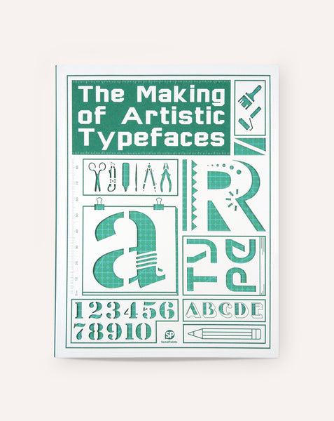 The Making of Artistic Typeface