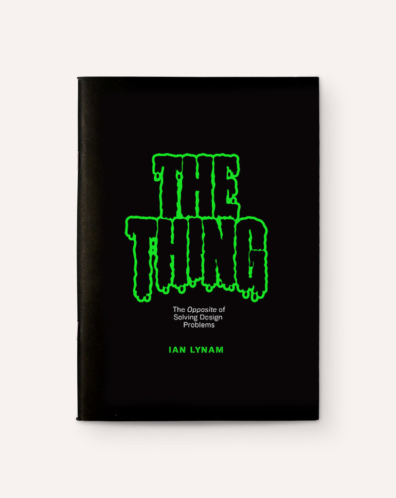 The Thing: The Opposite of Solving Design Problems