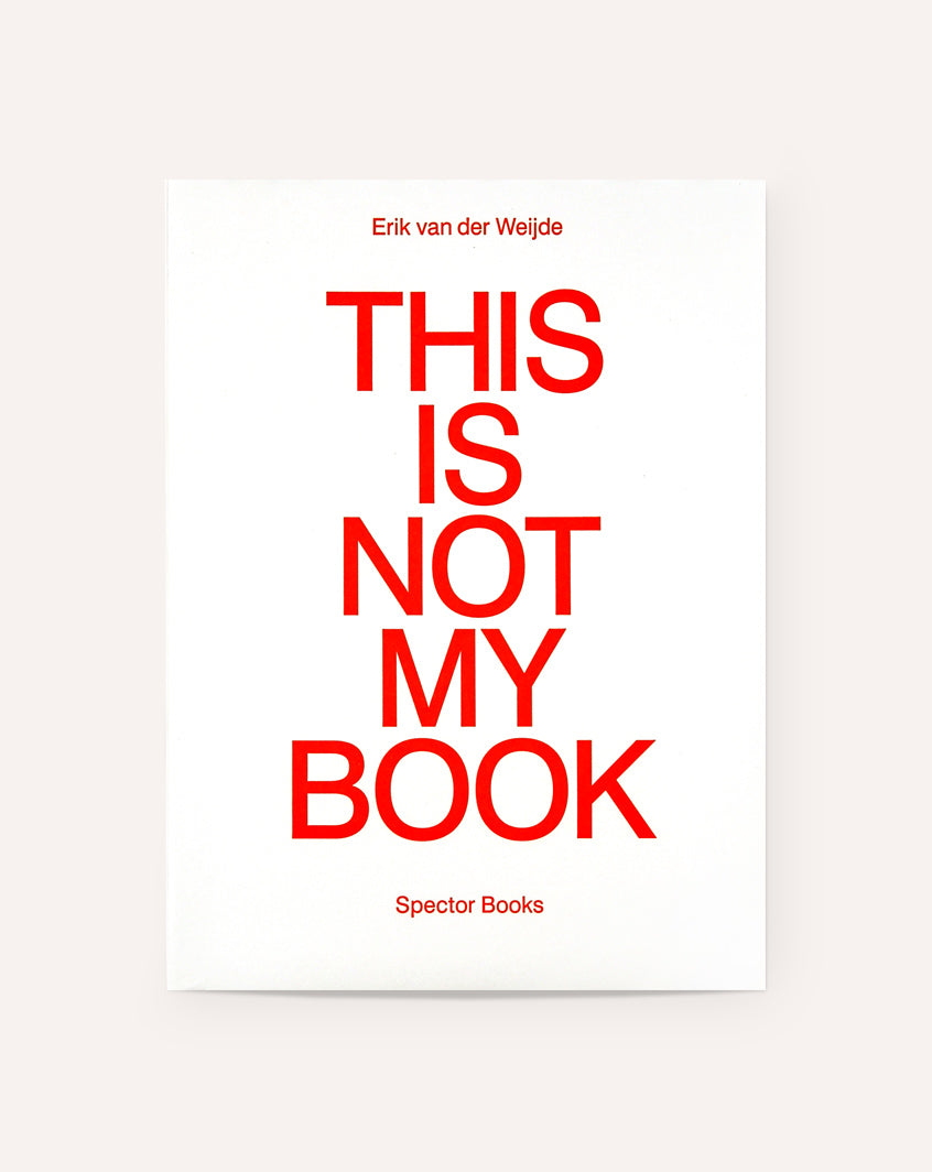 This Is Not My Book / Erik van der Weijde